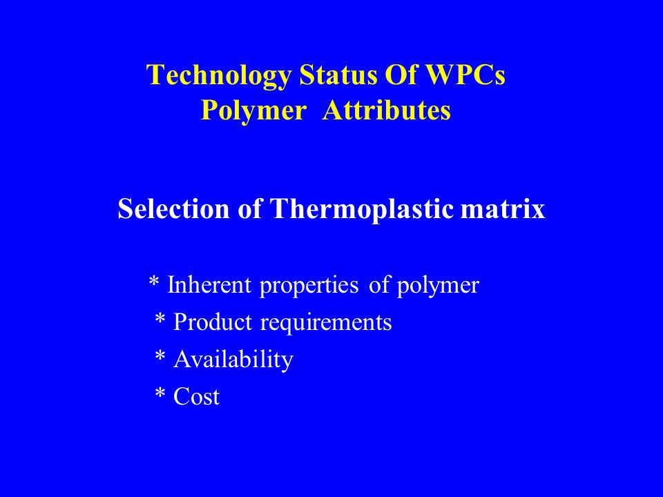 Technology Status Of WPCs Polymer Attributes