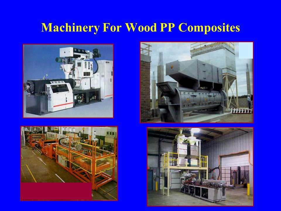 Machinery For Wood PP Composites