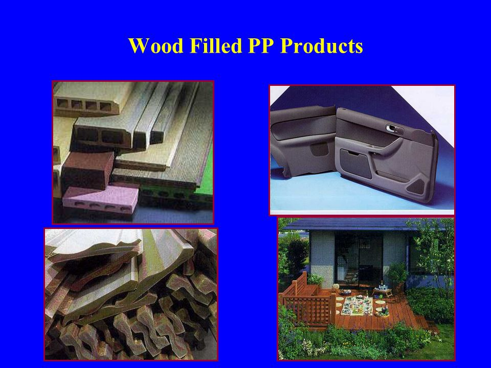 Wood Filled PP Products