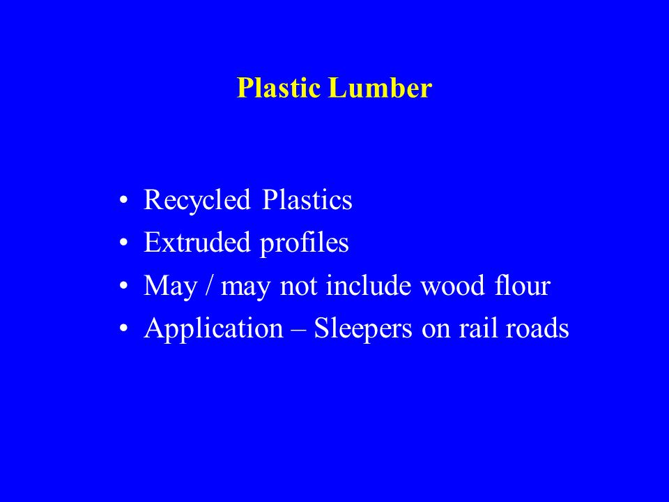 Plastic Lumber Recycled Plastics. Extruded profiles.