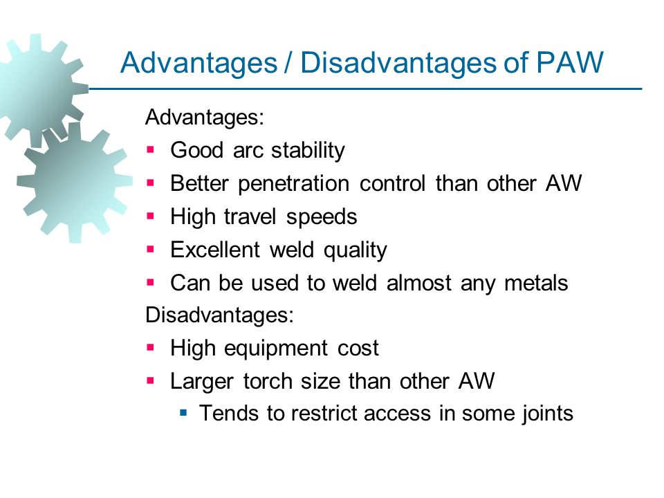Advantages / Disadvantages of PAW