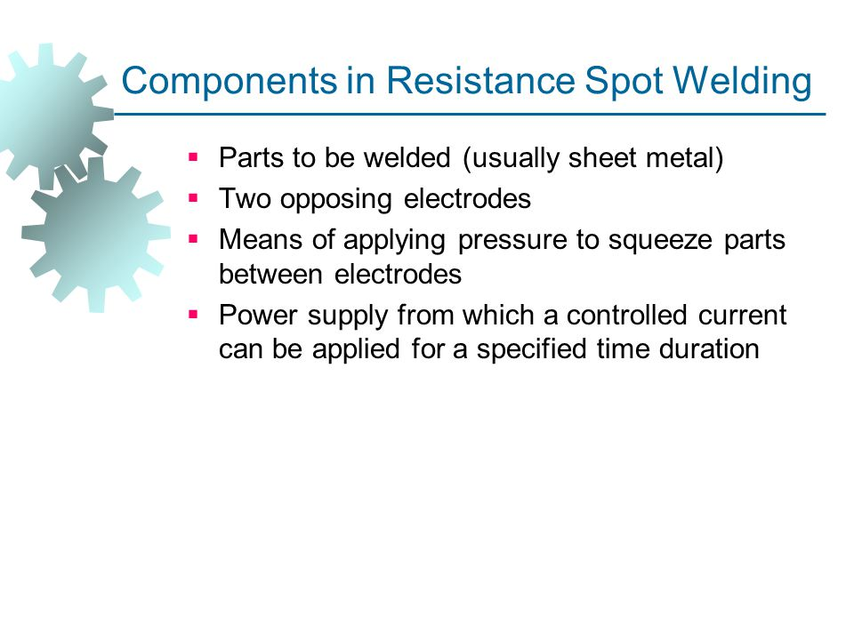 Components in Resistance Spot Welding