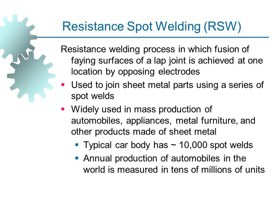 Resistance Spot Welding (RSW)