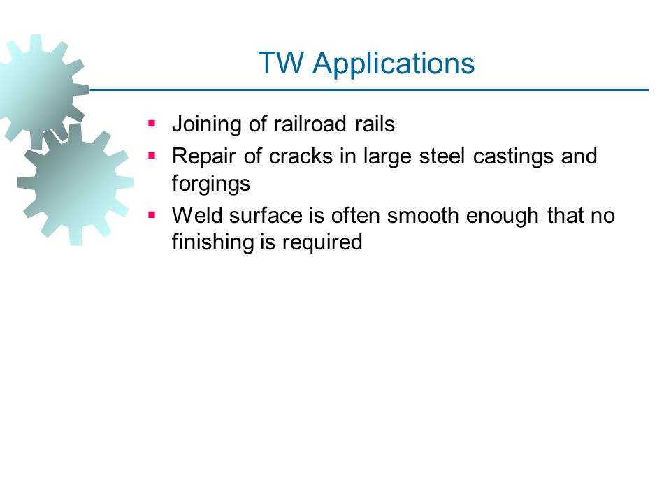 TW Applications Joining of railroad rails