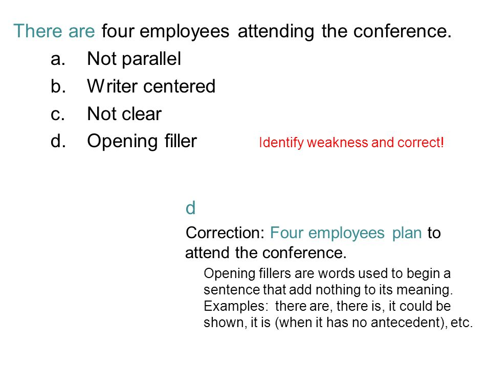 There are four employees attending the conference. Not parallel