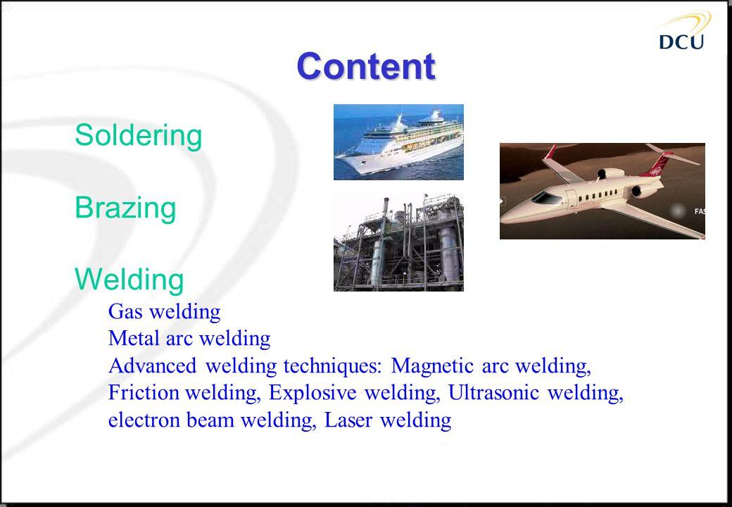Content Soldering Brazing Welding Gas welding Metal arc welding