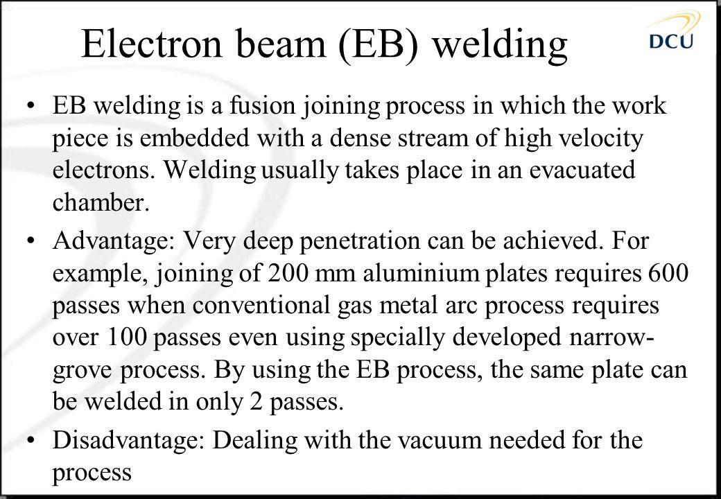 Electron beam (EB) welding
