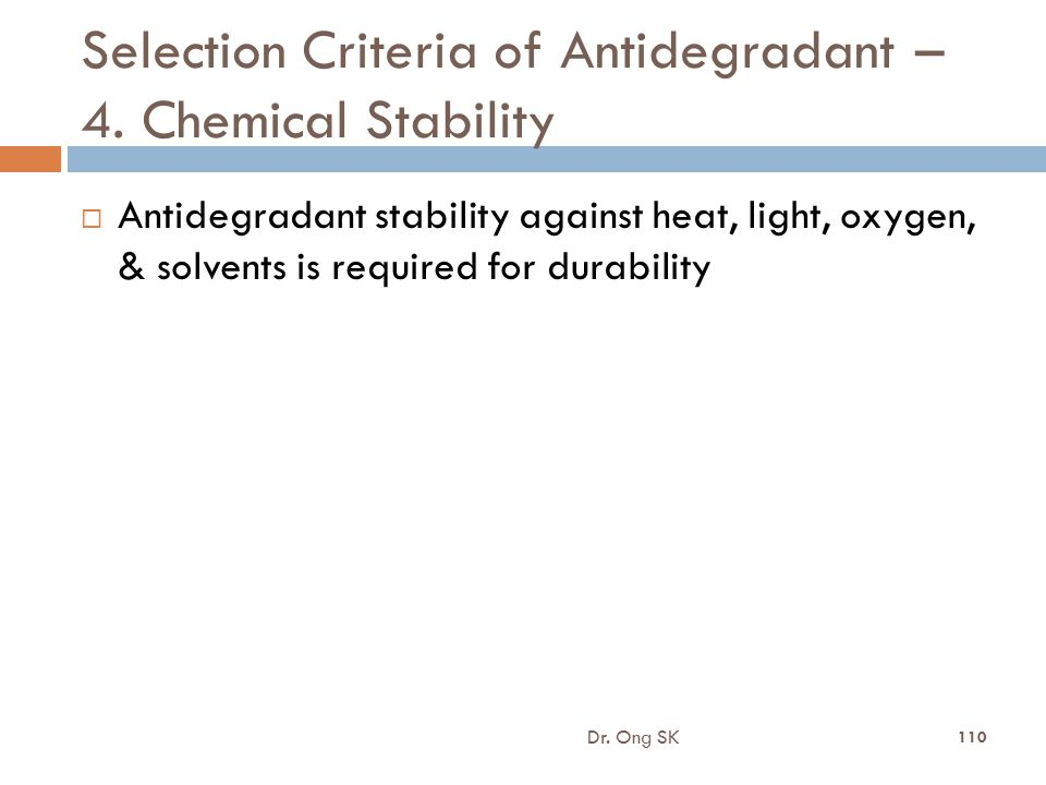 Selection Criteria of Antidegradant – 4. Chemical Stability