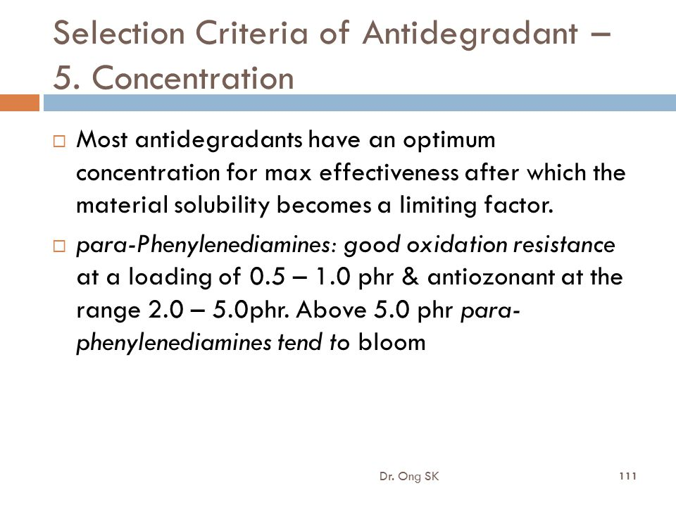 Selection Criteria of Antidegradant – 5. Concentration