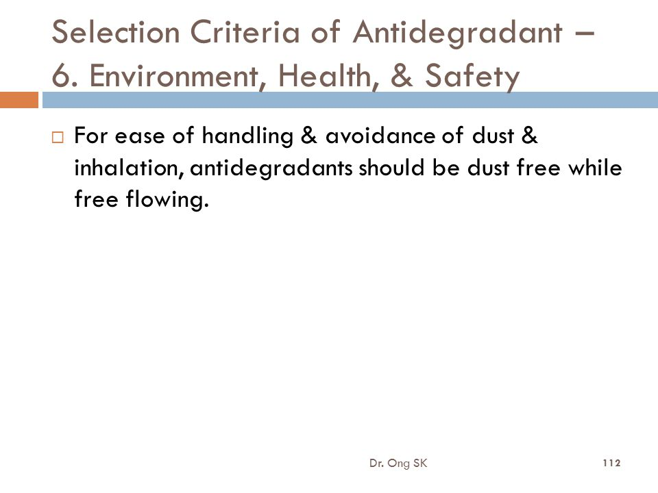 Selection Criteria of Antidegradant – 6. Environment, Health, & Safety