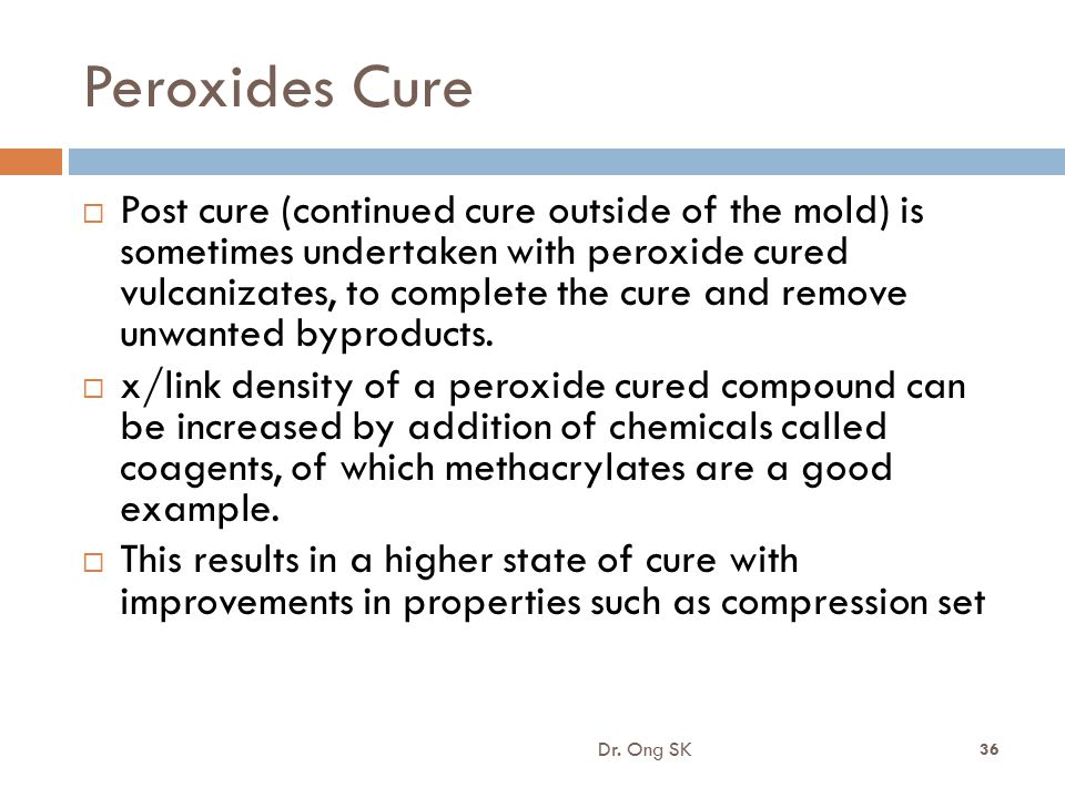 8/16/2012 Peroxides Cure.