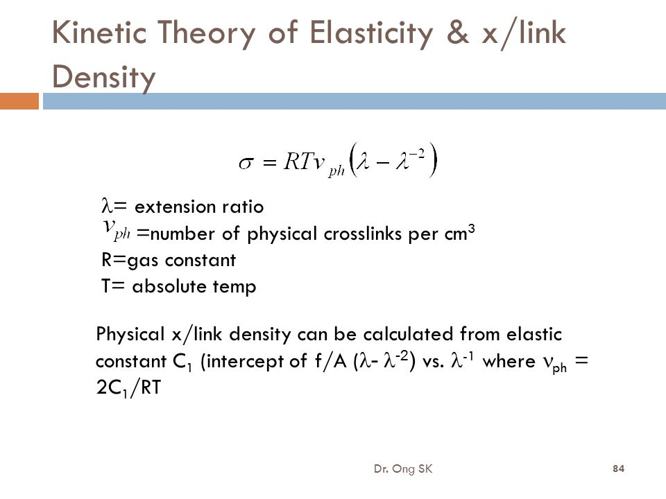 Kinetic Theory of Elasticity & x/link Density