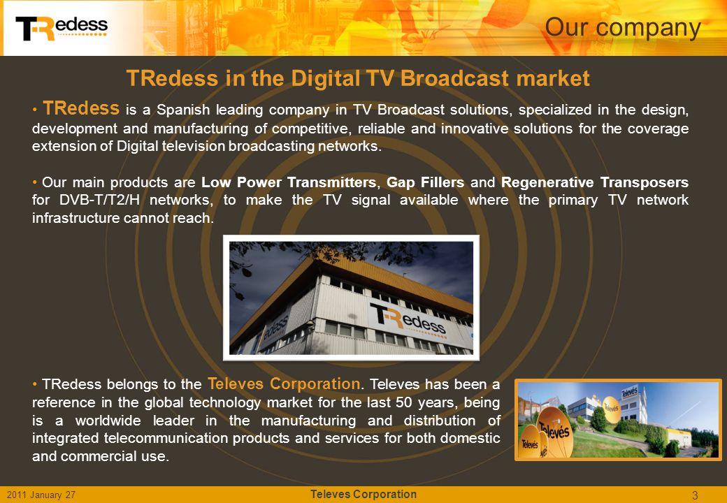 TRedess in the Digital TV Broadcast market