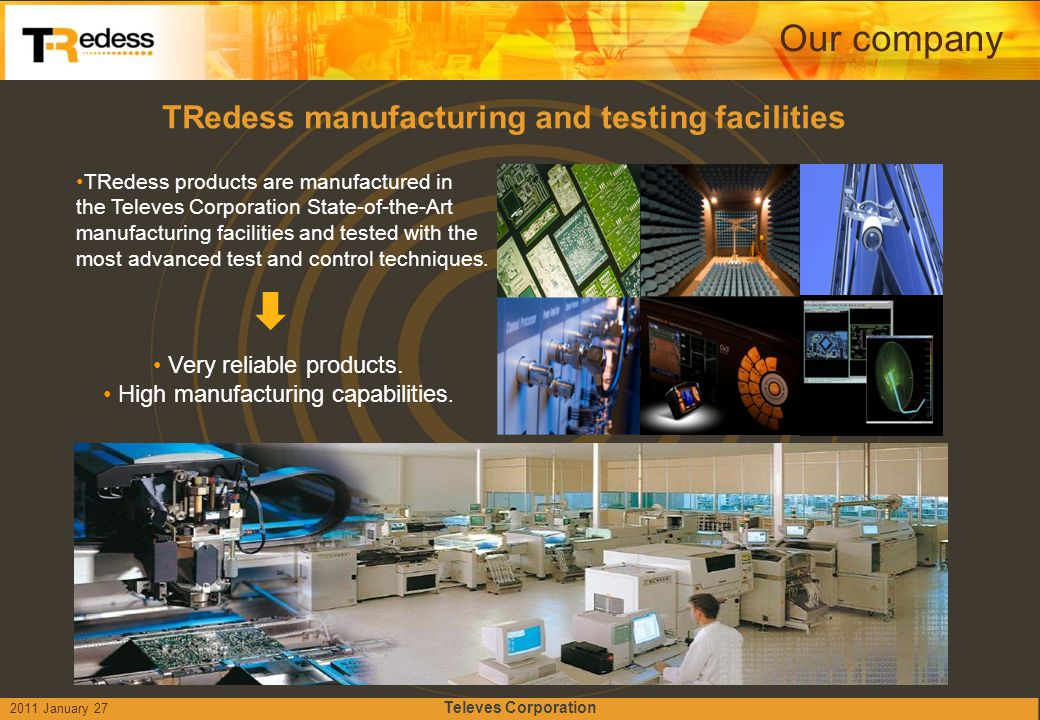 TRedess manufacturing and testing facilities