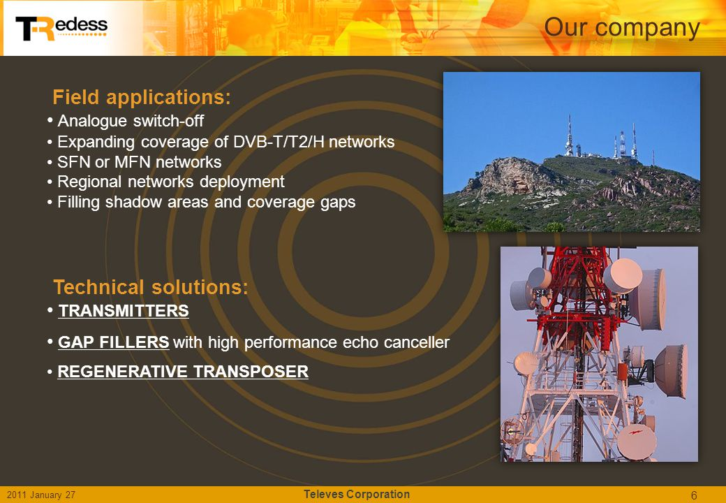 Our company Field applications: Technical solutions:
