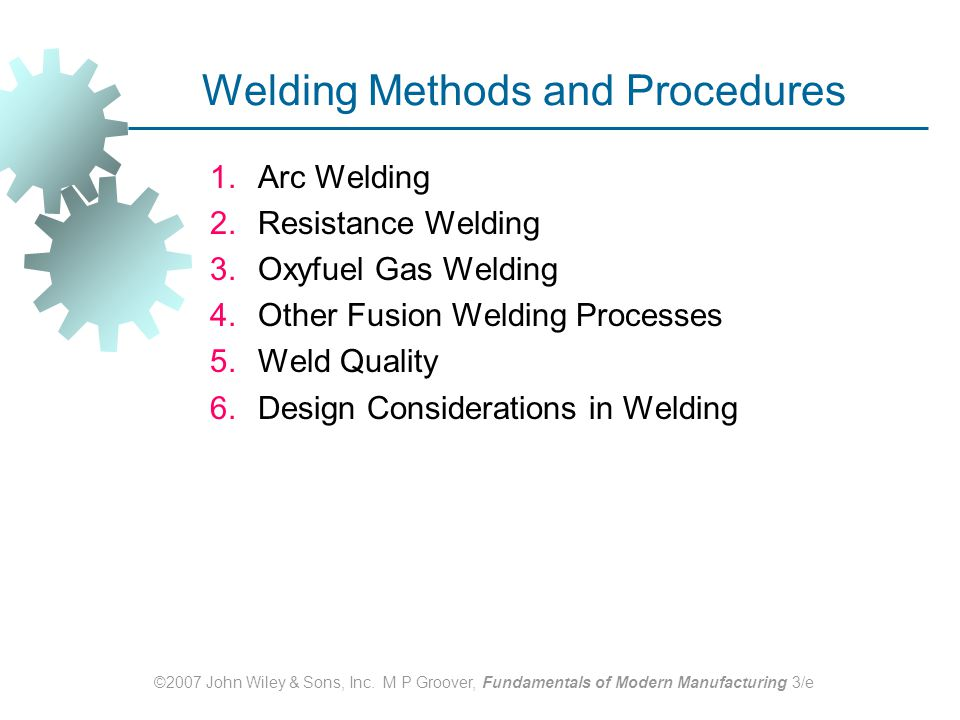 Welding Methods and Procedures