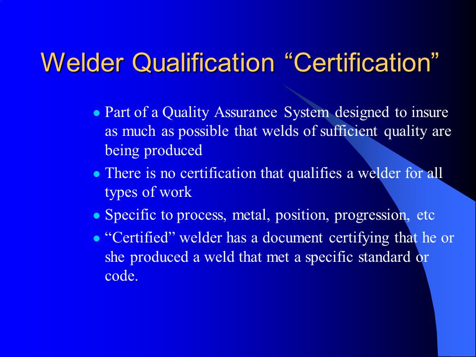 Welder Qualification Certification