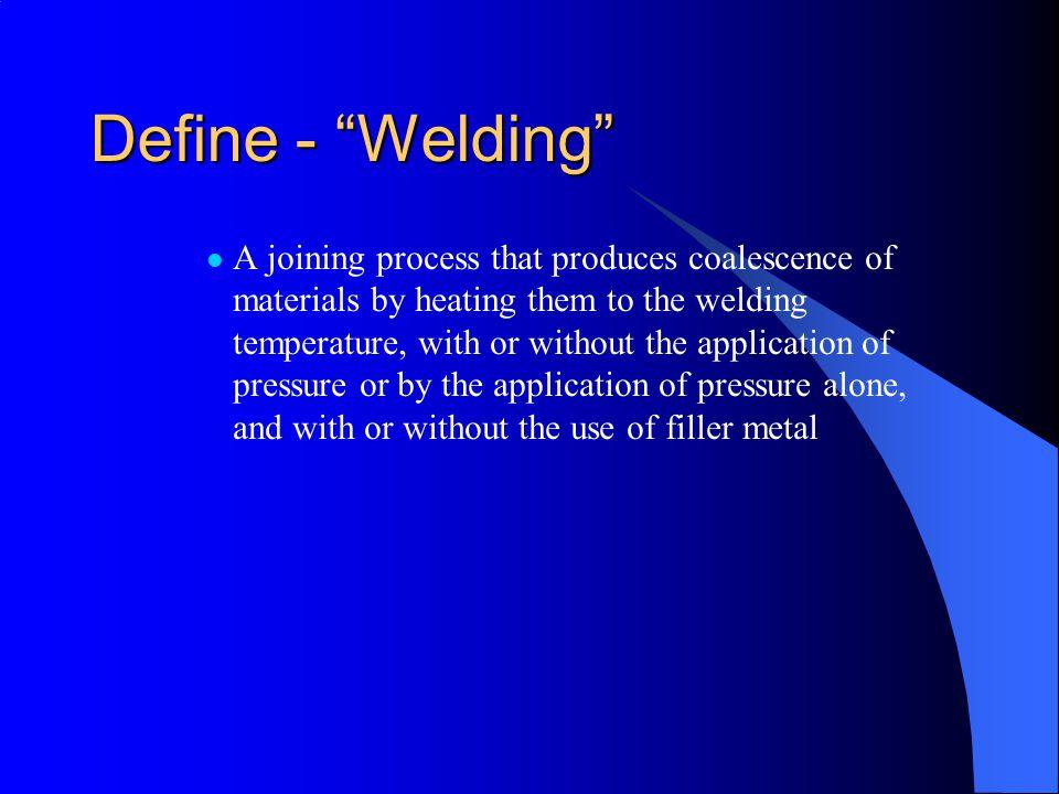 Define - Welding