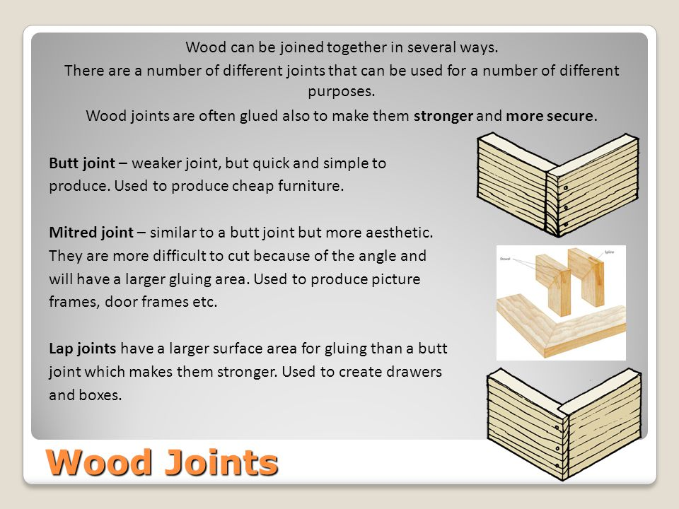 Wood can be joined together in several ways