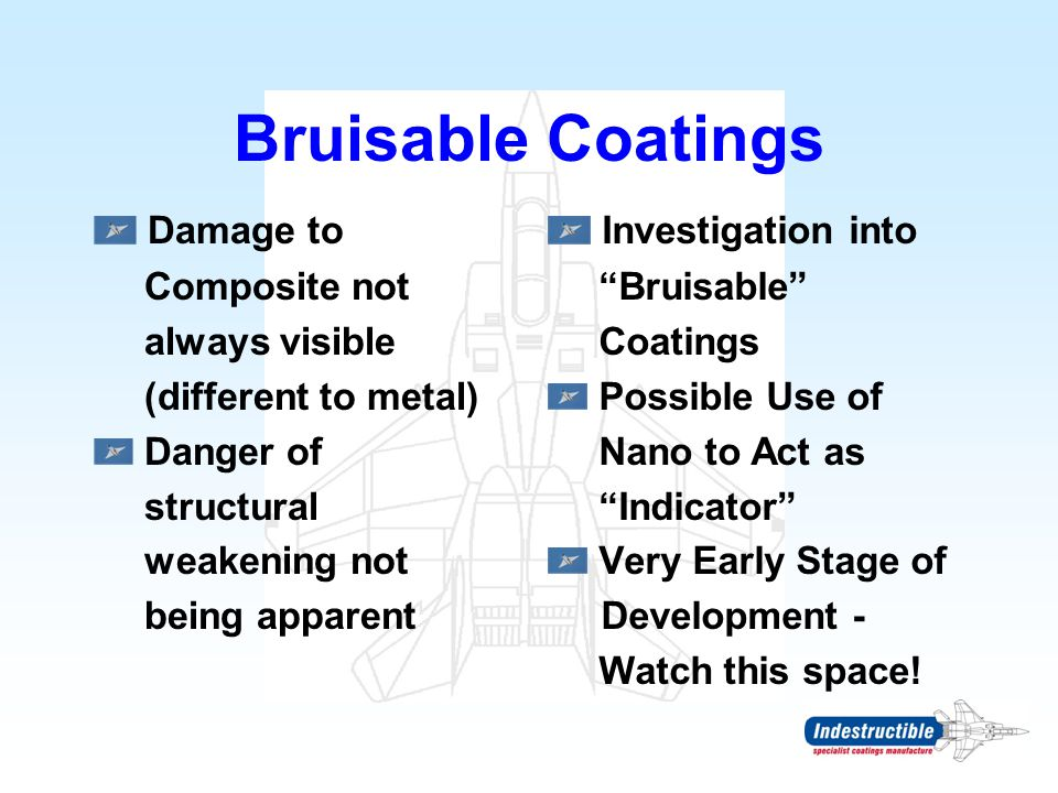 Bruisable Coatings Damage to Investigation into Composite not