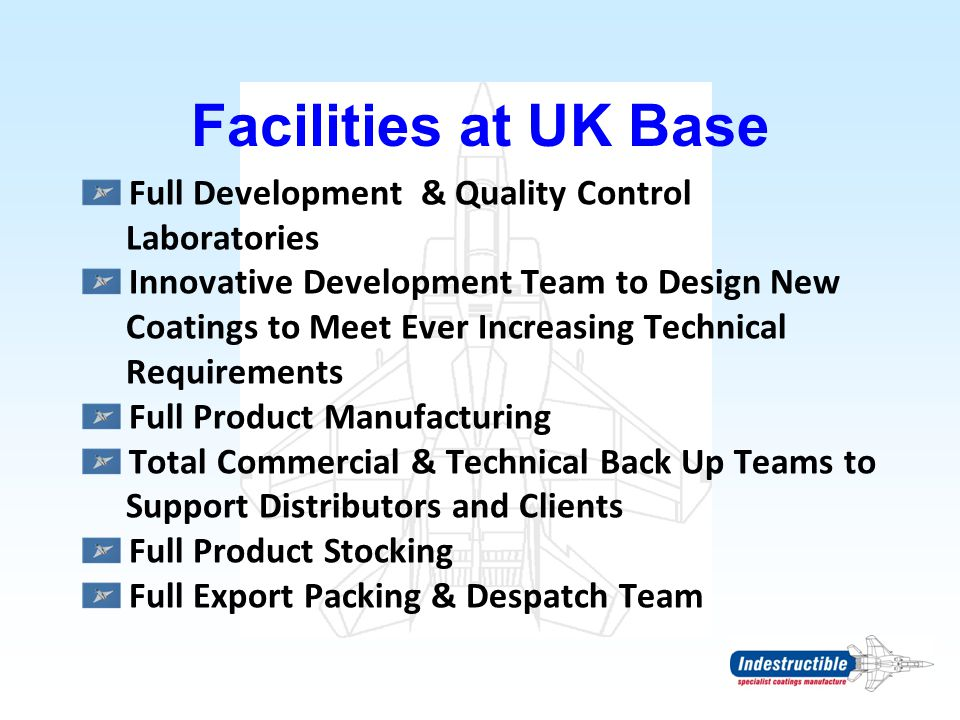 Facilities at UK Base Full Development & Quality Control Laboratories