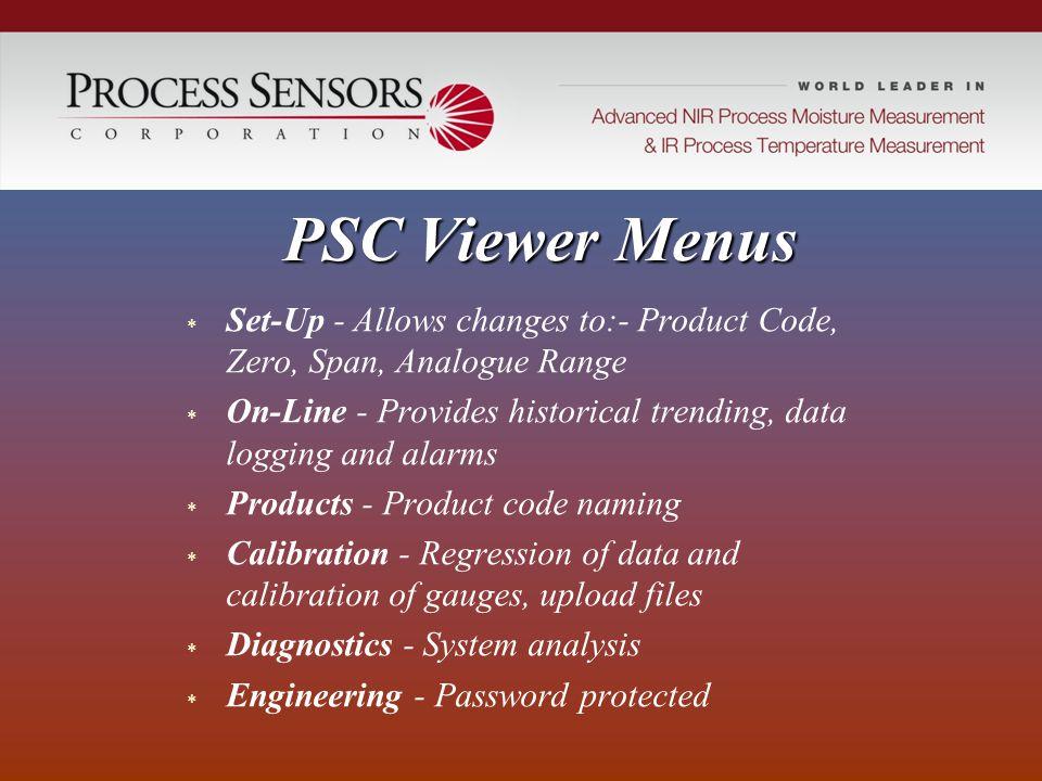 PSC Viewer Menus Set-Up - Allows changes to:- Product Code, Zero, Span, Analogue Range.