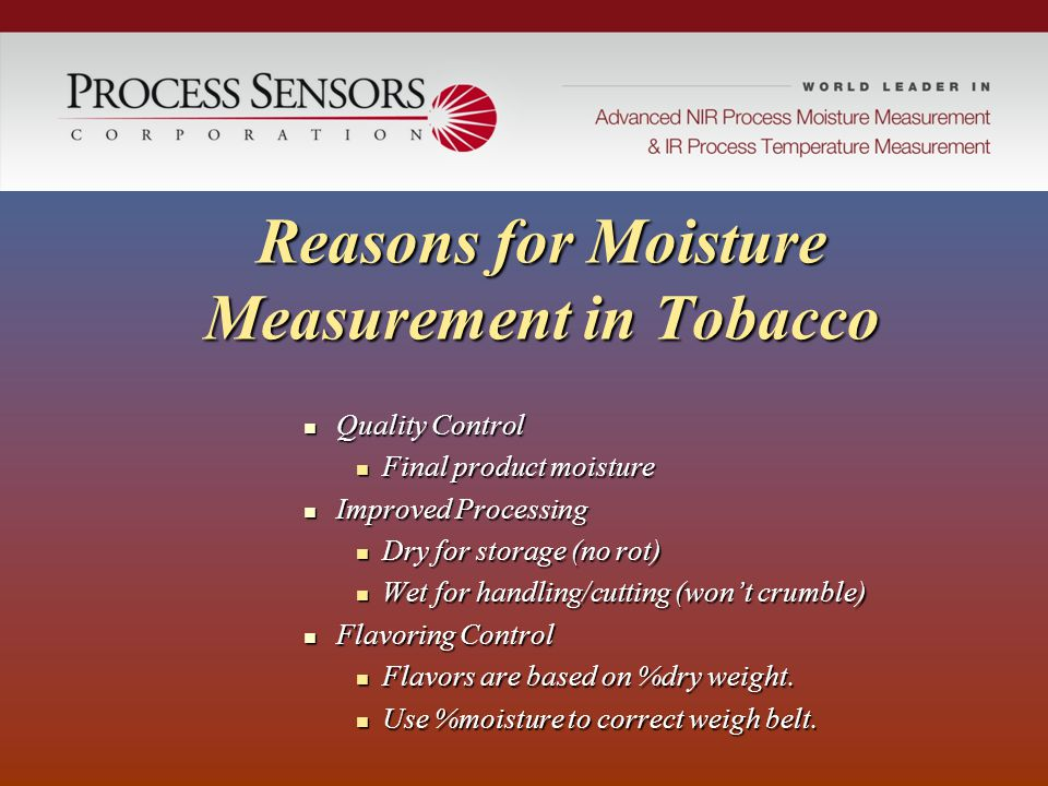 Reasons for Moisture Measurement in Tobacco