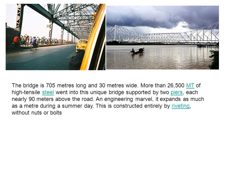 The bridge is 705 metres long and 30 metres wide