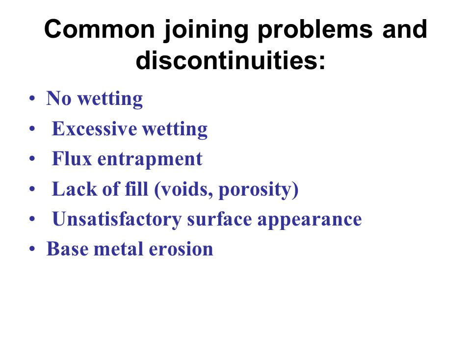 Common joining problems and discontinuities:
