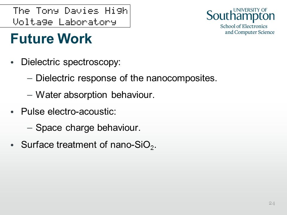 Future Work Dielectric spectroscopy: