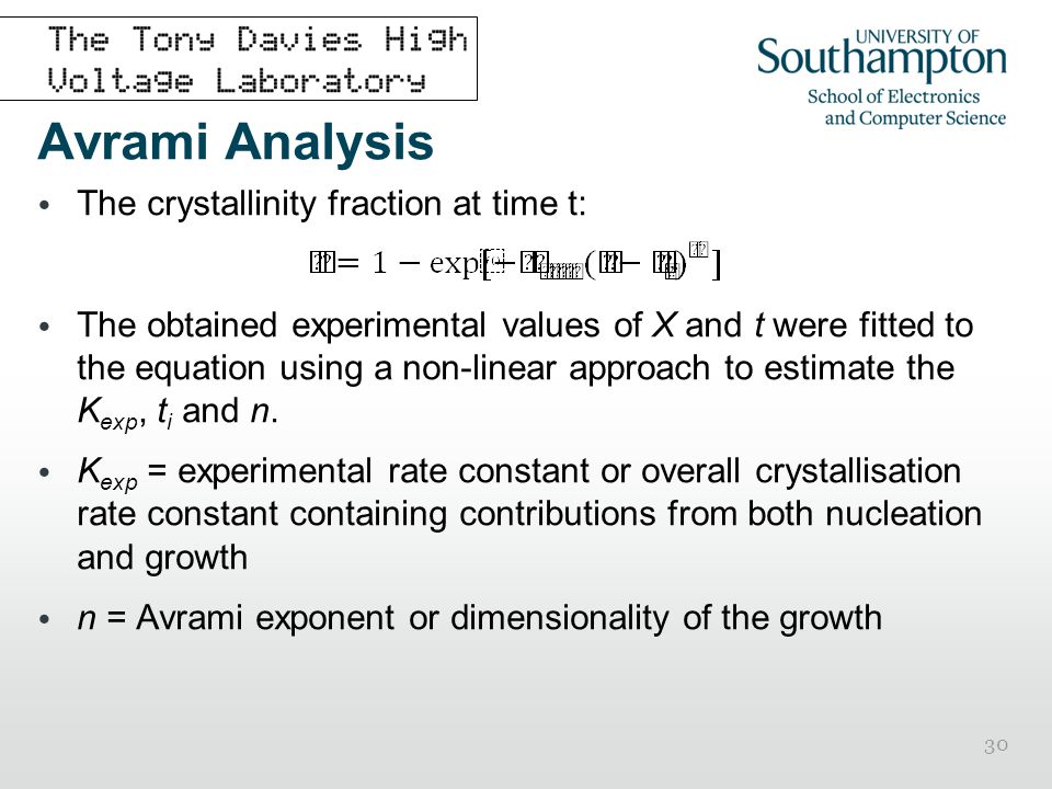 Avrami Analysis The crystallinity fraction at time t: