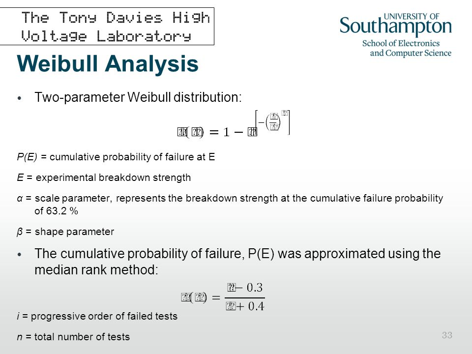 Weibull Analysis Two-parameter Weibull distribution: