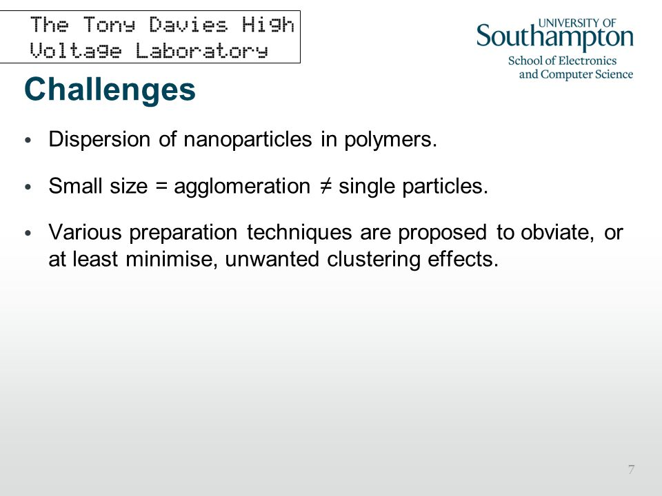 Challenges Dispersion of nanoparticles in polymers.