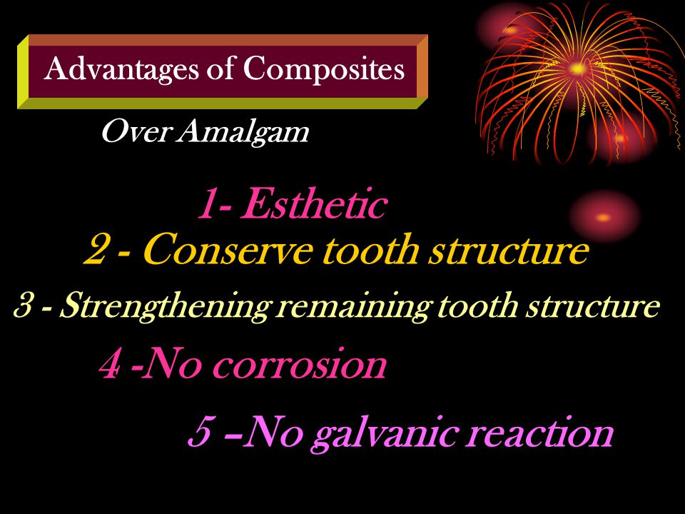 2 - Conserve tooth structure