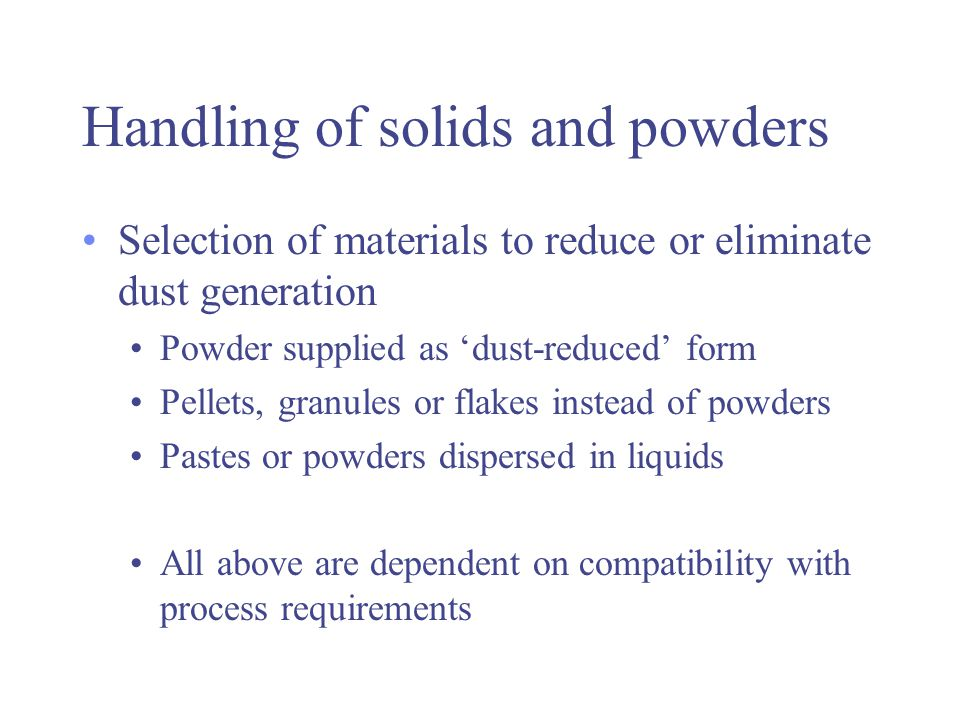 Handling of solids and powders