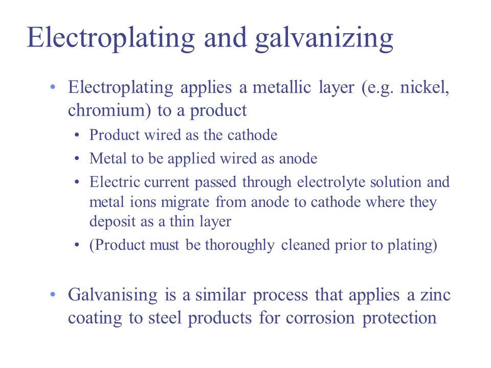 Electroplating and galvanizing