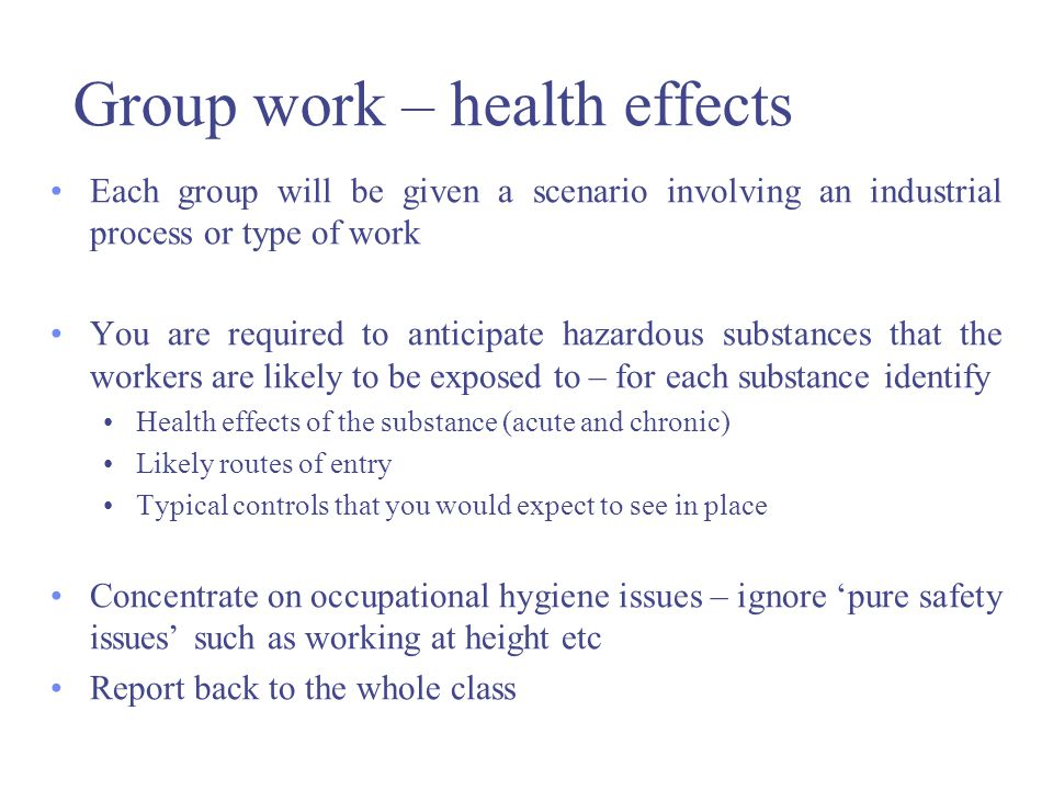 Group work – health effects