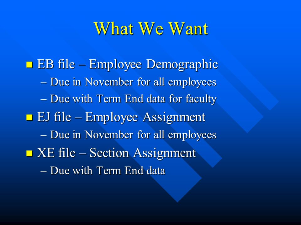 What We Want EB file – Employee Demographic