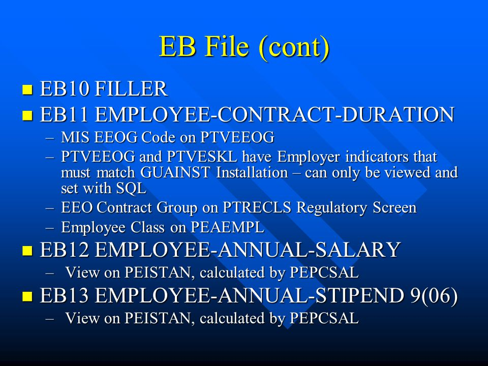 EB File (cont) EB10 FILLER EB11 EMPLOYEE-CONTRACT-DURATION