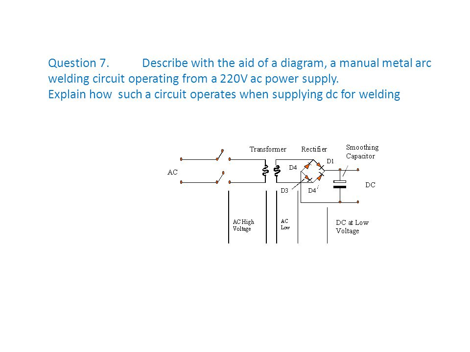 welding transformer circuit diagram arc welding transformer diagram question 1. state two precautions associted with ... #11