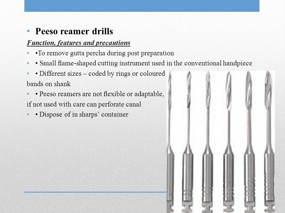 Peeso reamer drills Function, features and precautions