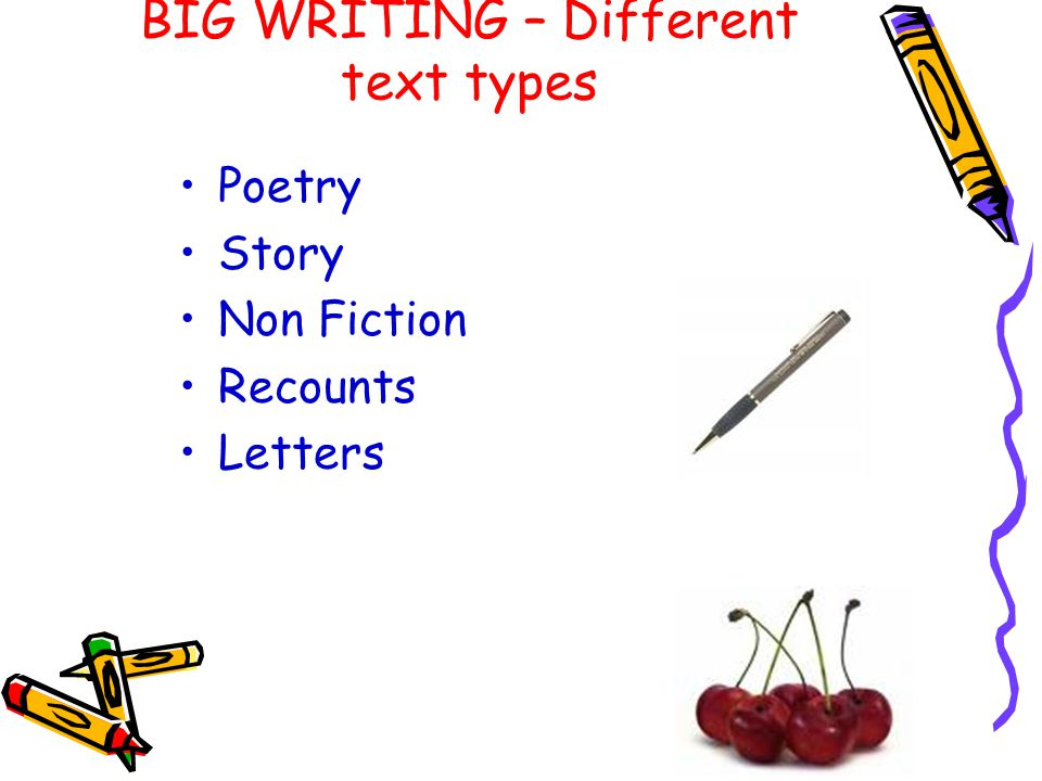 BIG WRITING – Different text types