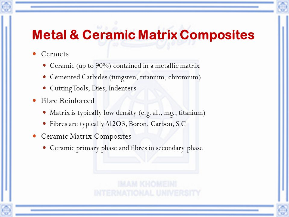 Metal & Ceramic Matrix Composites
