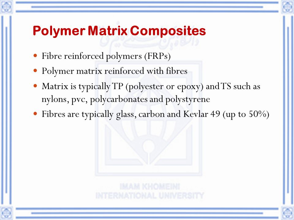 Polymer Matrix Composites