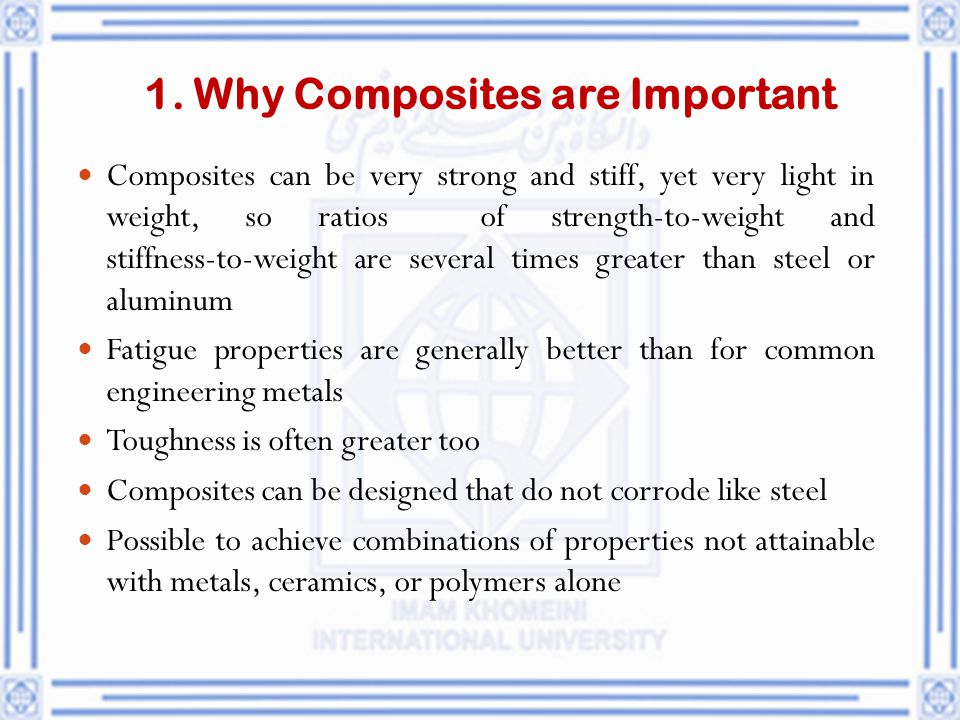 1. Why Composites are Important