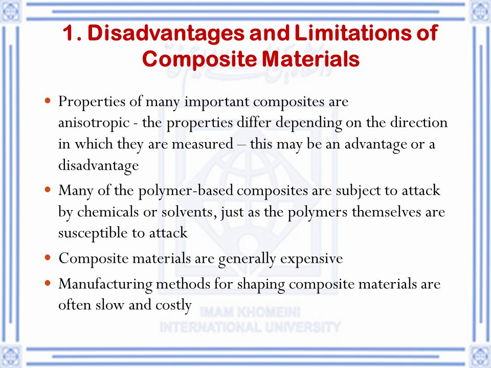 1. Disadvantages and Limitations of Composite Materials