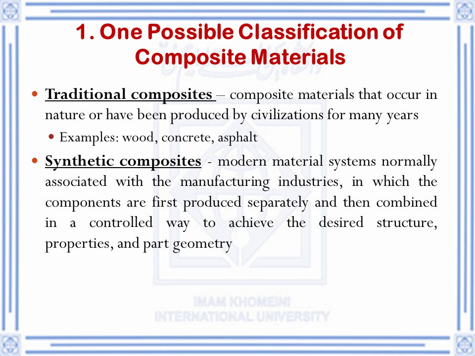 1. One Possible Classification of Composite Materials