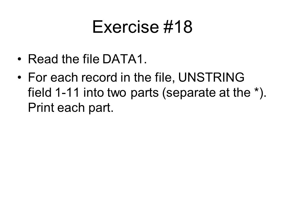 Exercise #18 Read the file DATA1.