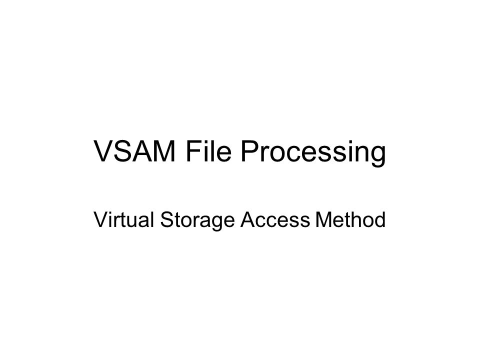 Virtual Storage Access Method