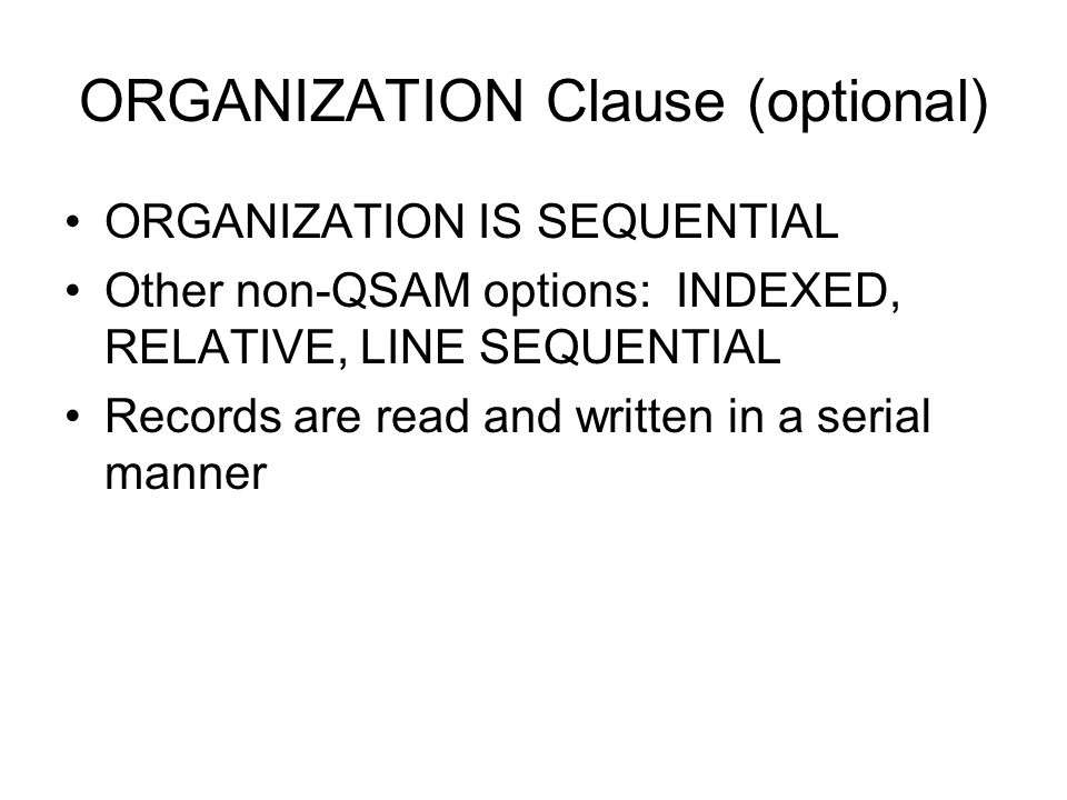 ORGANIZATION Clause (optional)